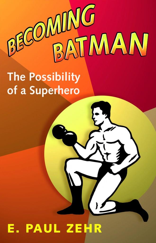 Becoming Batman book cover