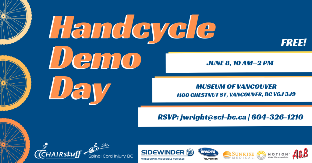 SCI BC Handcycle demo day poster. Free, on June 8 from 10 am - 2 pm at the museum of vancouver.