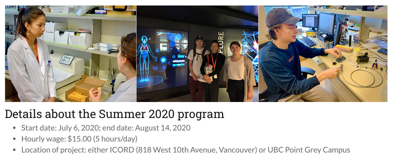 Details about the Summer 2020 program: From July 6 to August 14 2020, hourly wage $15/hr (5 hours/day)